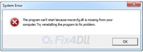 mscorcfg.dll missing