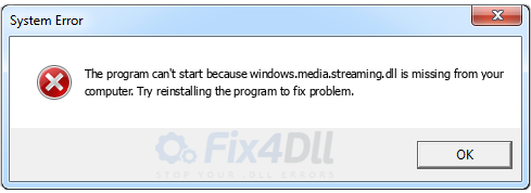 windows.media.streaming.dll missing