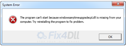 windowsanytimeupgradecpl.dll missing